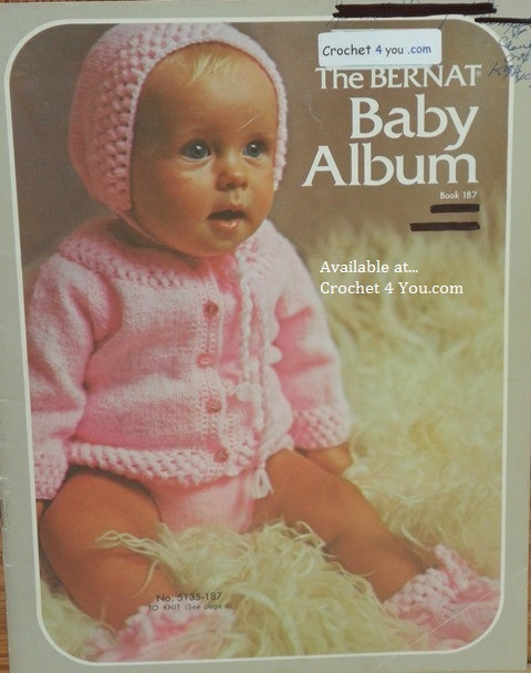 Bernat Baby Album Vintage Crochet And Knitting Patterns Book 187